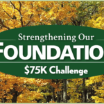 Strengthening Our Foundation: Other Ways to Help